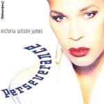 Victoria Wilson James - Perseverance Works