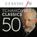 Various Artists - 50 Tchaikovsky Classics (By Classic FM)