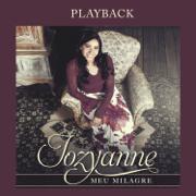 Só Tu Es Santo (Playback) - Jozyanne - Jozyanne