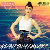 Giant In My Heart (Arches Remix) - Single