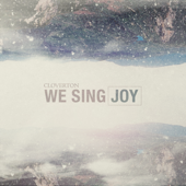 We Sing Joy  EP-Cloverton