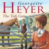 The Toll-Gate (Unabridged) - Georgette Heyer