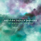 [Download] Nothing Really Matters (Afrojack Remix Radio Edit) MP3