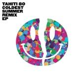 Tahiti 80 - Coldest Summer (Original Mix)