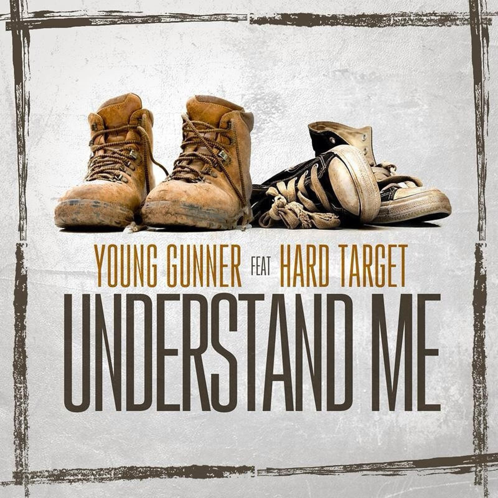 Understand Me (feat. Hard Target) - Single