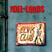The Del Lords - When the Drugs Kick In