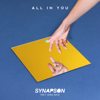 All In You (feat. Anna Kova) - Synapson
