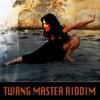 Twang Master Riddim - Single ジャケット写真