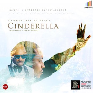 Cinderella (feat. 2Face Idibia) - Single Mp3 Download