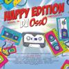 Happy Edition Mixata da DJ Osso - Artisti Vari