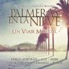 Pablo Alborán - Palmeras en la nieve artwork