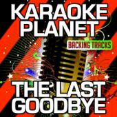 The Last Goodbye (Karaoke Version) [Originally Performed By Billy Boyd]