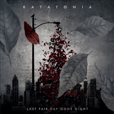 Last Fair Day Gone Night - Katatonia