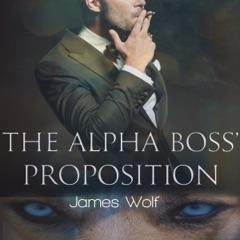 The Alpha Boss' Proposition: An Mpreg Billionaire Alpha Paranormal Shifter Steamy Romance (Unabridged)