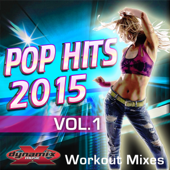 Pop Hits 2015 - Workout Mixes (Full Length Tracks For Fitness & Exercise)