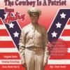 The Cowboy Is a Patriot