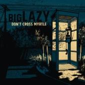 Big Lazy - Avenue X