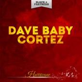 Dave Baby Cortez - Finger Poppin'