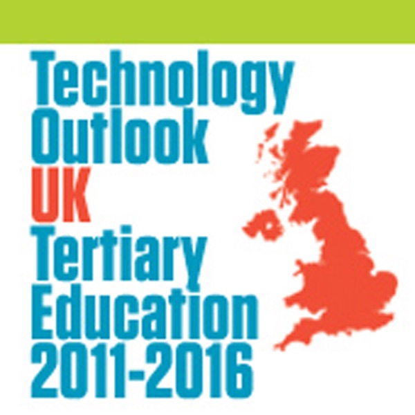 2011 Technology Outlook for UK Tertiary Education