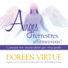 """Anges terrestres, affirmez-vous !: Comment être aimant plutôt que """"trop gentil"""" - Doreen Virtue"""
