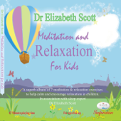Meditation and Relaxation for Kids