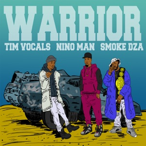 Warrior (feat. Smoke DZA & Nino Man) - Single Mp3 Download