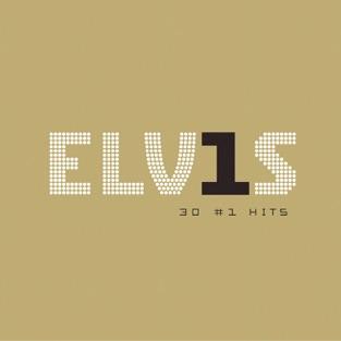 Elv1s: 30 #1 Hits – Elvis Presley
