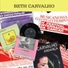 Primeiras Andanças, Vol. 1 (Anos 60), Beth Carvalho