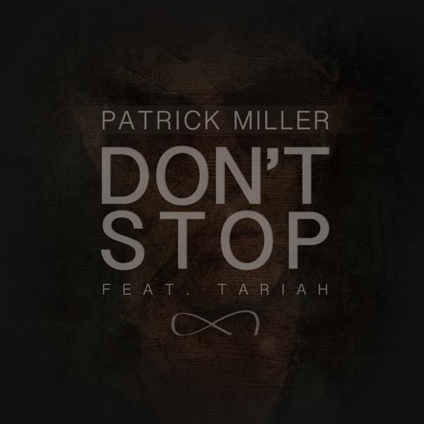 Don't Stop (feat. Tariah) - EP