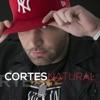 Natural, Cortes