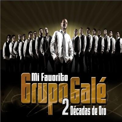 Dos Decadas de Oro - Grupo Gale