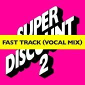 Fast Track (feat. Camille) [Fast Track Vocal Mix] – EP
