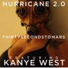 Hurricane 2.0 (feat. Kanye West) - EP, Thirty Seconds to Mars