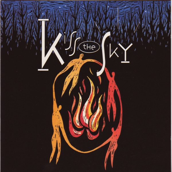 Kiss The Sky 1