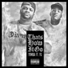 That s How It Go feat YG Single