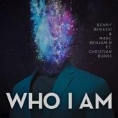 Who I Am (feat. Christian Burns) [Radio Edit] - Single