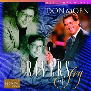 Don Moen & Integrity's Hosanna! Music - Jesus You Are So Good
