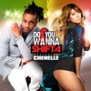 Icon Do You Wanna (feat. Che'Nelle) - Single