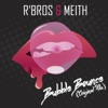 Bubble Bounce - Single, Rbros & Meith
