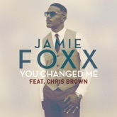 You Changed Me (feat. Chris Brown) - Single