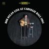 Bob Dylan - Live At Carnegie Hall 1963  artwork
