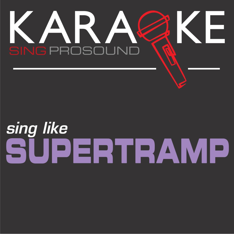 Karaoke in the Style of Supertramp - Single