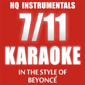 7/11 [Instrumental / Karaoke Version In the Style of Beyonce]