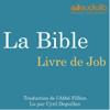 La Bible : Livre de Job - auteur inconnu