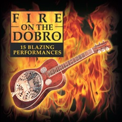 Fire on the Dobro