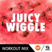 Juicy Wiggle (A.R. Workout Mix)
