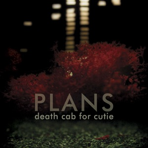 Death Cab for Cutie - Soul Meets Body