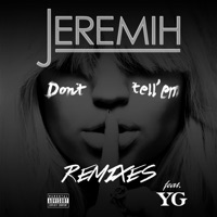 Don't Tell 'Em (Remixes) [feat. YG] Mp3 Download