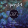 Anna Naklab - Supergirl (feat. Alle Farben & Younotus) [Radio Edit] artwork
