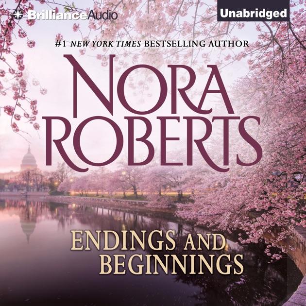Endings And Beginnings Unabridged By Nora Roberts Download